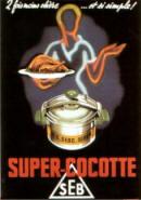 Super Cocotte SEB - affiche de Falcucci - 1954